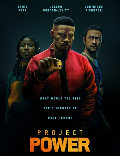 Постер к Проект Power / Project Power (2020) UHD WEB-DL 2160p от селезень | 4K | SDR | D